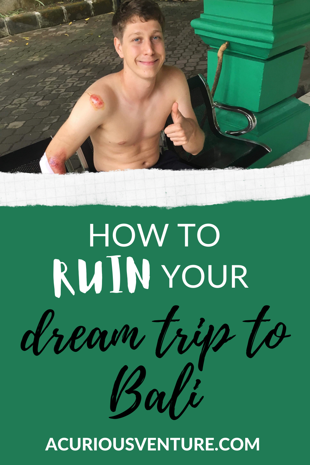 How To Ruin Your Dream Trip To Bali