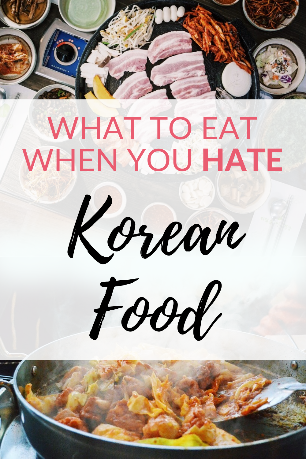 What to eat when you hate Korean food