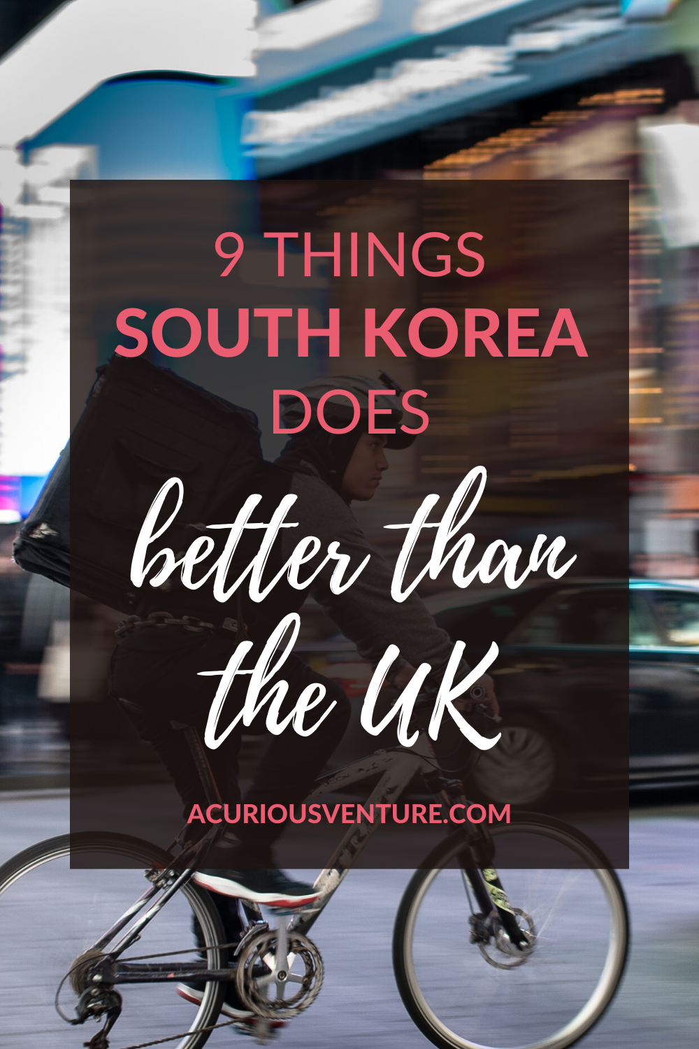 9 Things Korea Does Better Than The UK