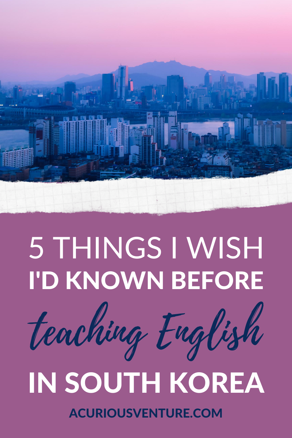 5 things I wish I'd known before teaching English in South Korea