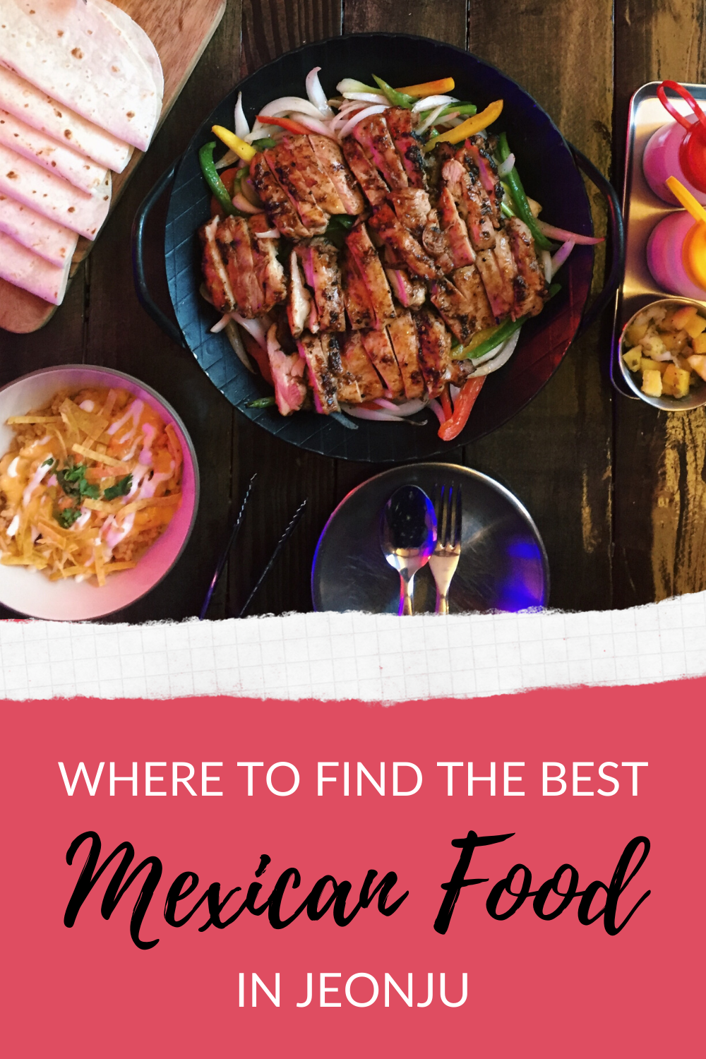 Where to find the best Mexican food in Jeonju